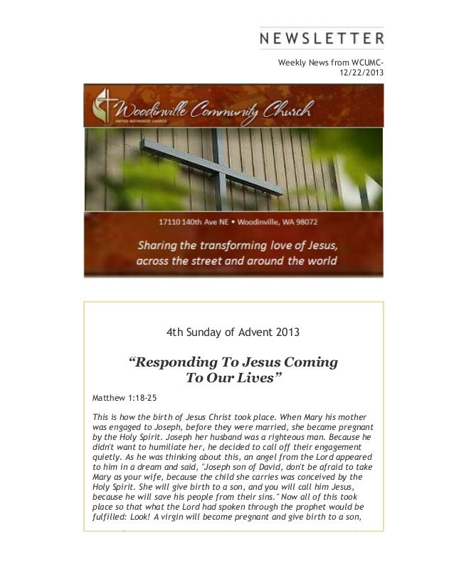 """Weekly News from WCUMC12/22/2013  4th Sunday of Advent 2013  """"Responding To Jesus Coming To Our Lives"""" Matthew 1:18-25 Thi..."""