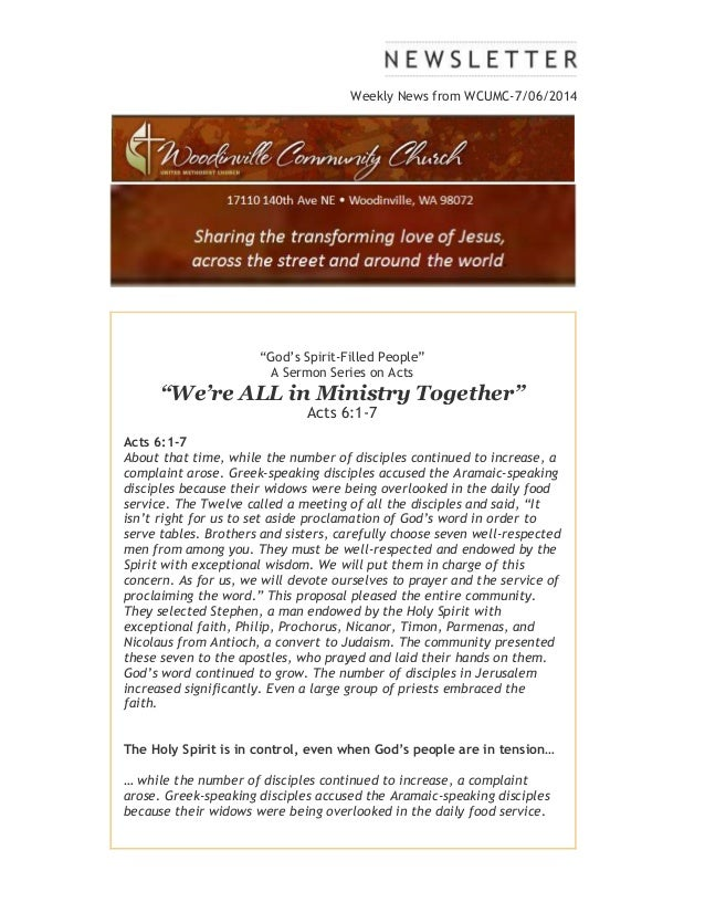 "Weekly News from WCUMC-7/06/2014 ""God's Spirit-Filled People"" A Sermon Series on Acts ""We're ALL in Ministry Together"" Act..."