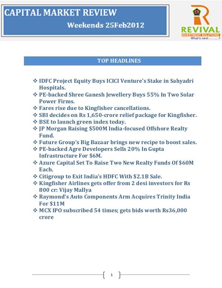 TOP HEADLINES IDFC Project Equity Buys ICICI Venture's Stake in Sahyadri  Hospitals. PE-backed Shree Ganesh Jewellery Bu...