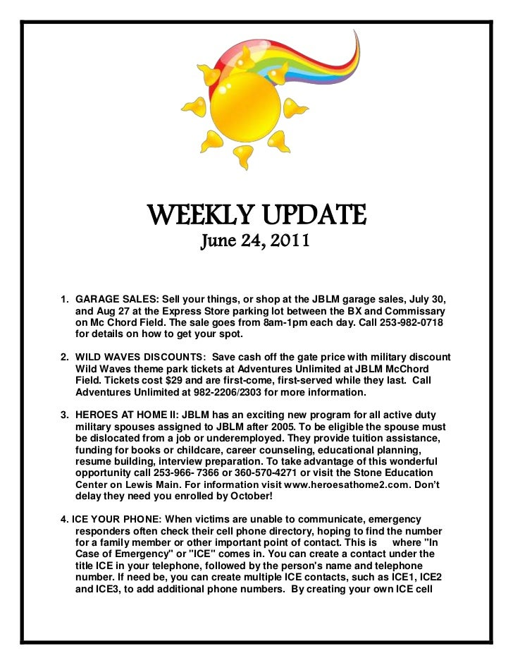 1824990-624840<br />WEEKLY UPDATE <br />June 24, 2011<br /><ul><li>GARAGE SALES: Sell your things, or shop at the JBLM gar...
