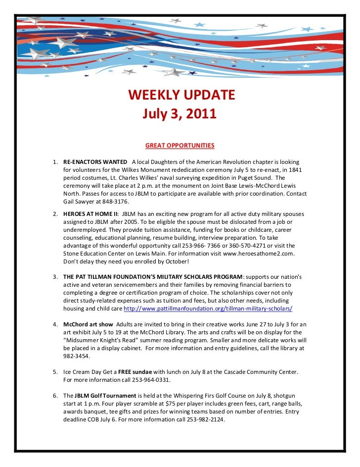 -790575-609600<br /> WEEKLY UPDATE<br />July 3, 2011<br />GREAT OPPORTUNITIES<br /><ul><li>RE-ENACTORS WANTED   A local Da...