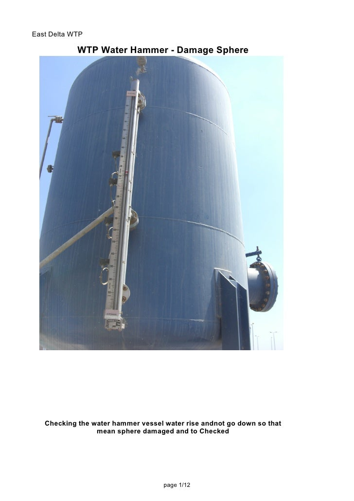 East Delta WTP              WTP Water Hammer - Damage Sphere        Checking the water hammer vessel water rise andnot go ...