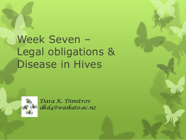 Week Seven: Disease in Bee hives - your legal obligations (New Zealand)