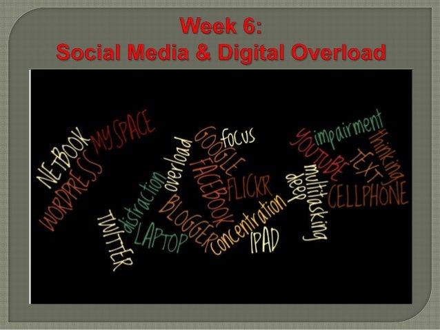 Week Six: Digital Overload