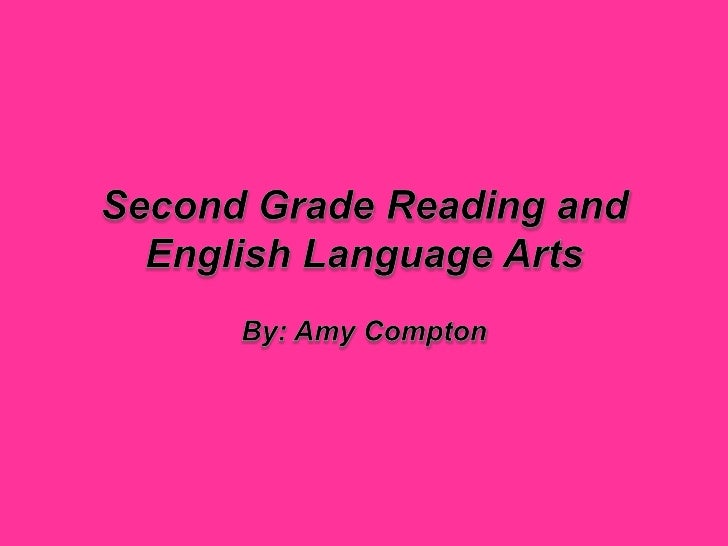 Second Grade Reading and English Language Arts