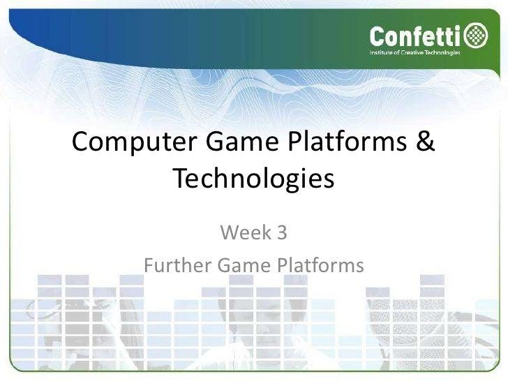 Week Three - Game Platforms