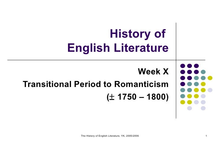 Week X (Transitional Period To Romanticism)