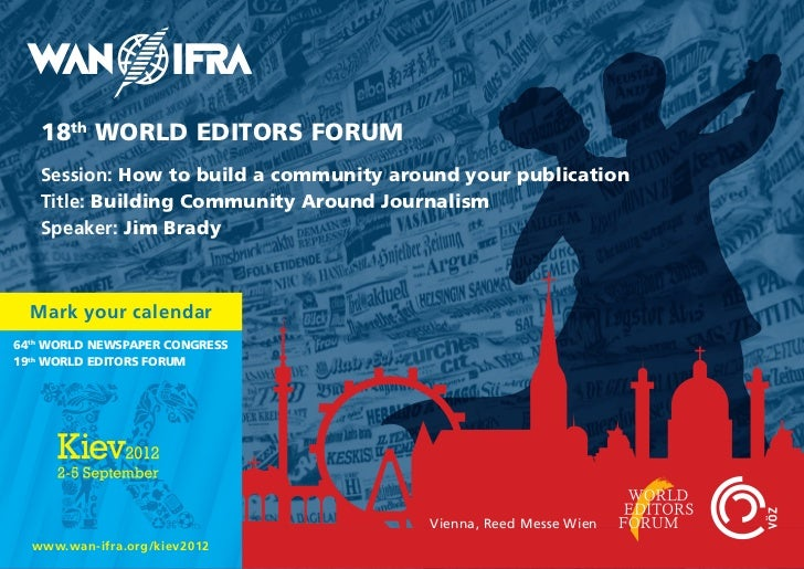 18th WORLD EDITORS FORUM   Session: How to build a community around your publication   Title: Building Community Around Jo...