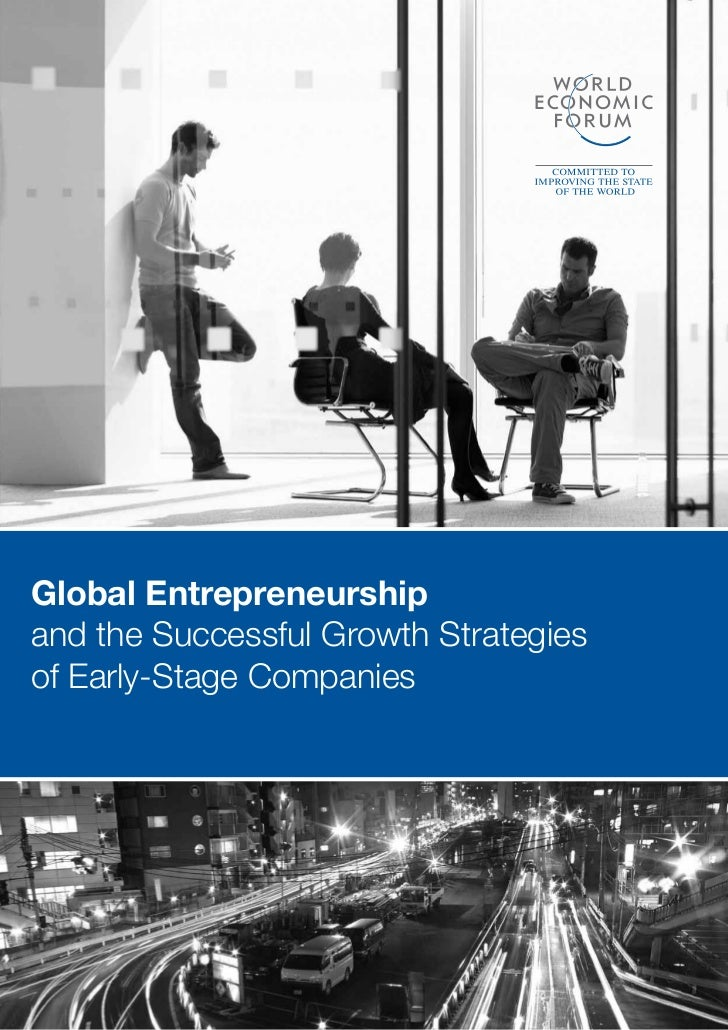 Global Entrepreneurshipand the Successful Growth Strategiesof Early-Stage Companies