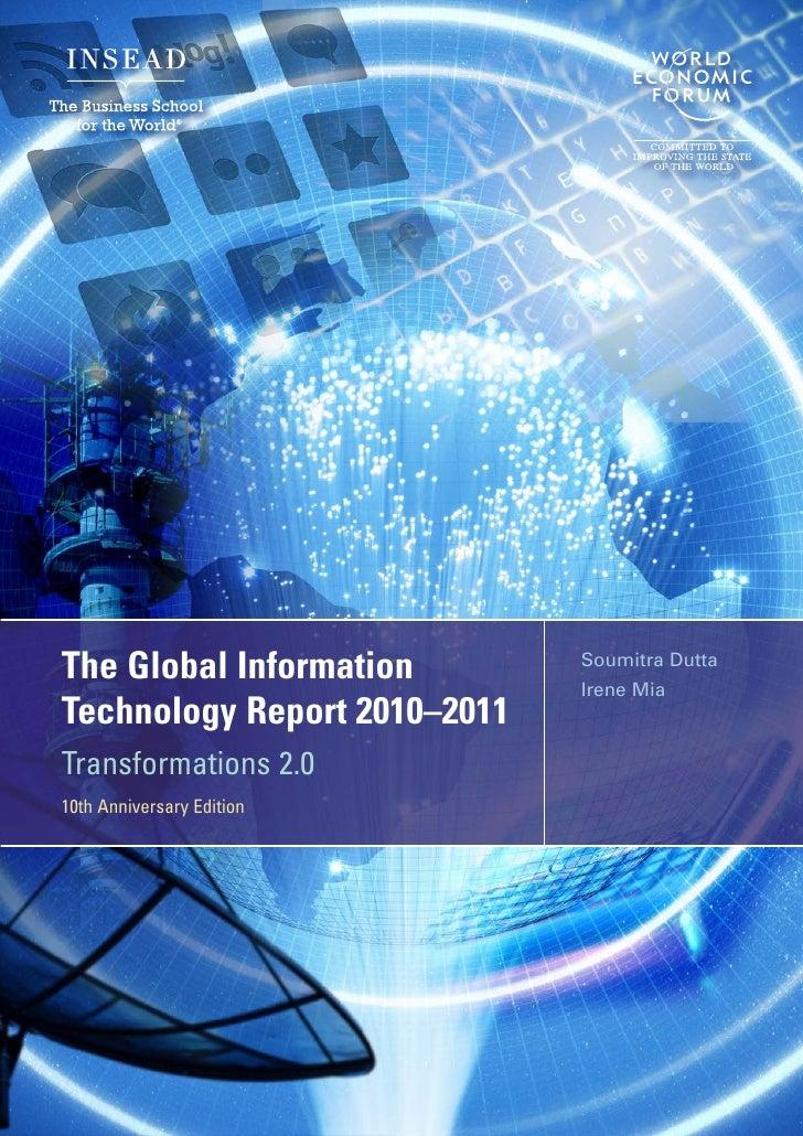 The Global Information        Soumitra Dutta                              Irene MiaTechnology Report 2010–2011Transformati...