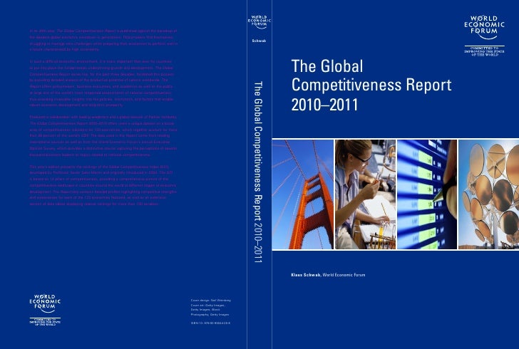 The GlobalCompetitiveness Report2010–2011Klaus Schwab, World Economic Forum