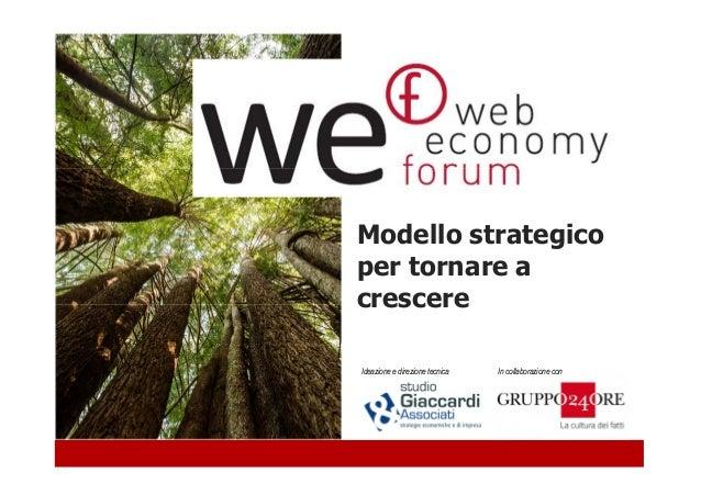 Web Economy Forum - Un modello strategico per tornare a crescere