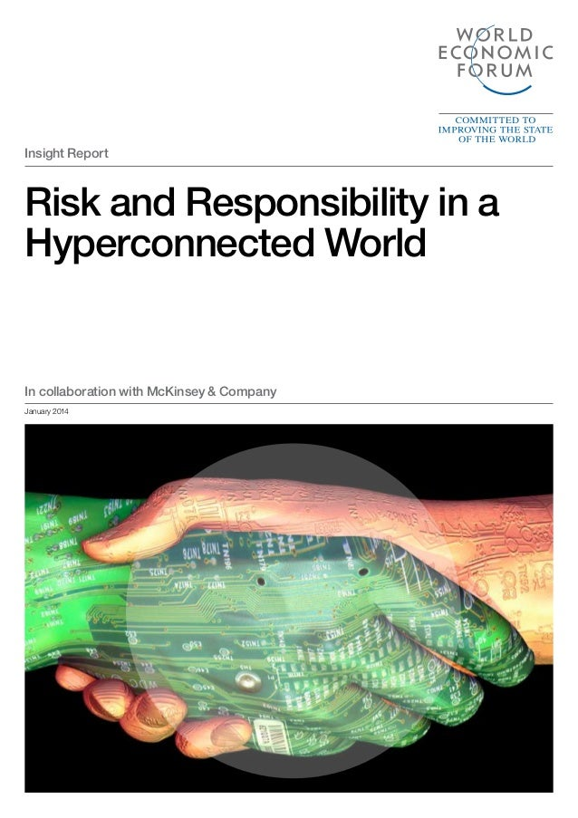 Insight Report  Risk and Responsibility in a Hyperconnected World  In collaboration with McKinsey & Company January 2014