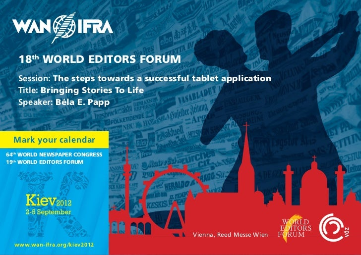 18th World EdITorS ForUM   Session: The steps towards a successful tablet application   Title: Bringing Stories To life   ...