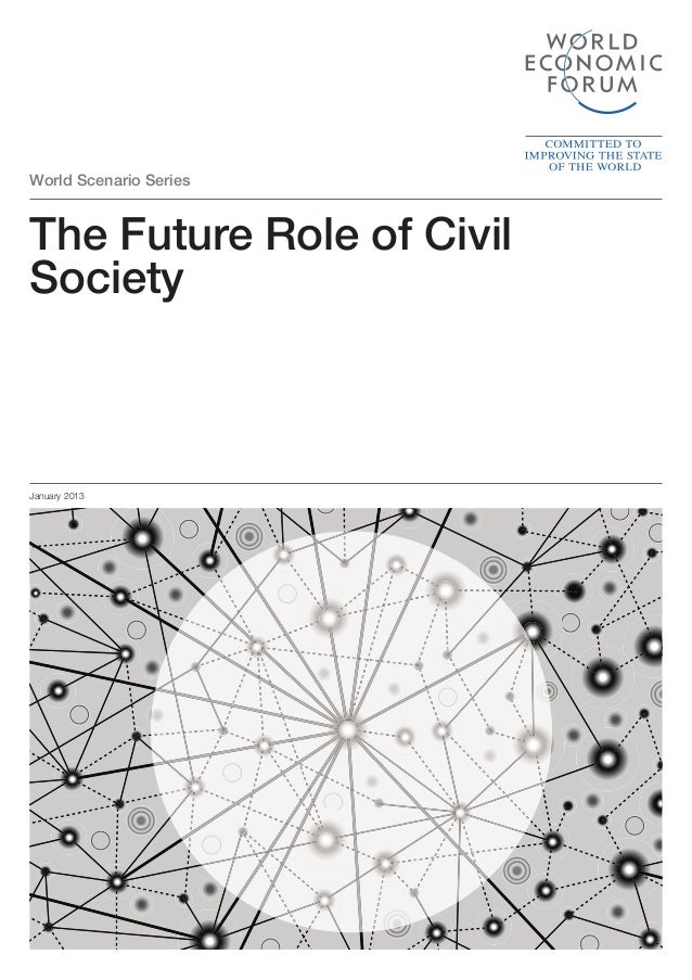 World Scenario Series  The Future Role of Civil Society  January 2013