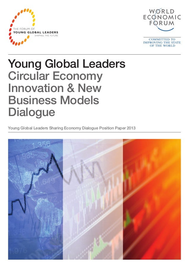 WEF Report - Young Global Leaders  Circular Economy  Innovation & New  Business Models  Dialogue