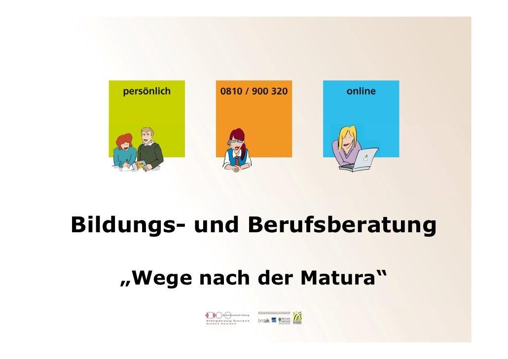 """Bildungs- und Berufsberatung   """"Wege nach der Matura"""""""