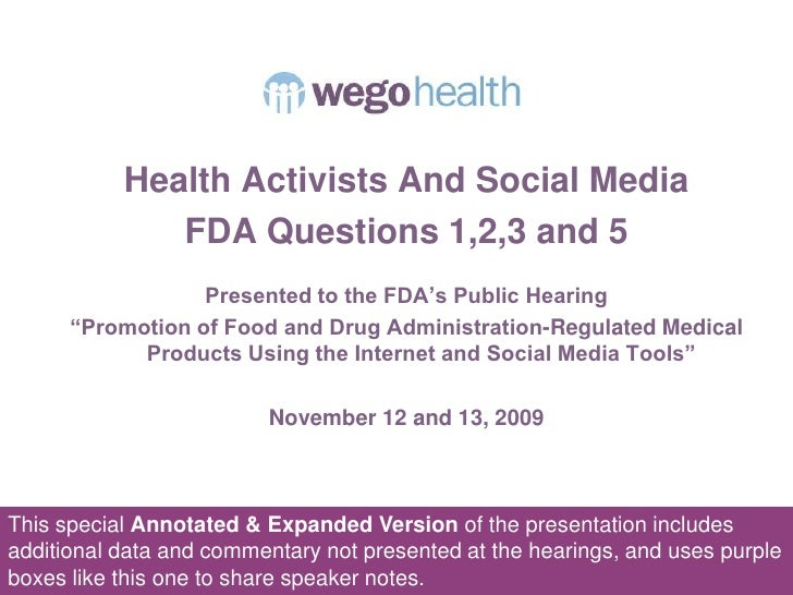 """Health Activists And Social Media<br />FDA Questions 1,2,3 and 5<br />Presented to the FDA's Public Hearing <br />""""Promoti..."""