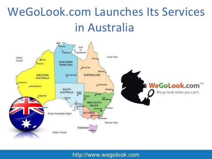 WeGoLook.com Launches Its Services          in Australia           http://www.wegolook.com