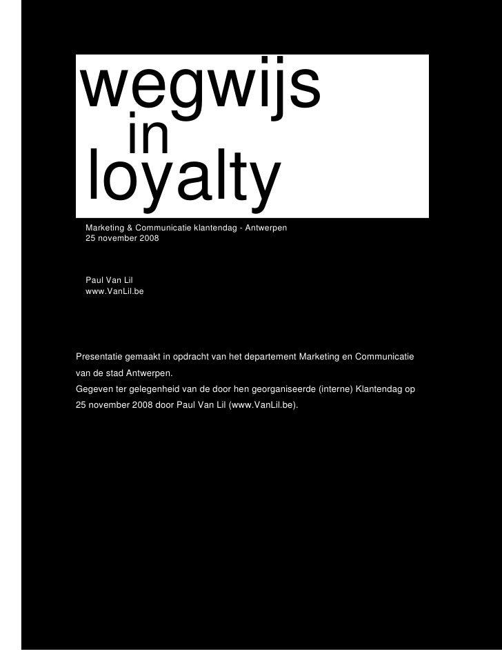 Wegwijs In Loyalty - met nota's