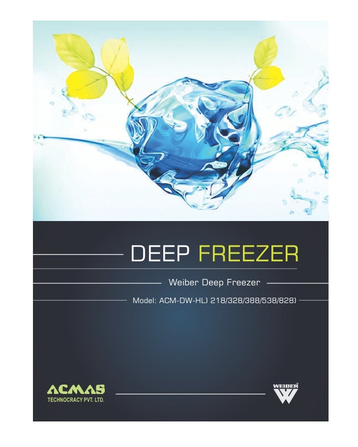 Weiber Deep Freezer Horizontal by ACMAS Technologies Pvt Ltd.