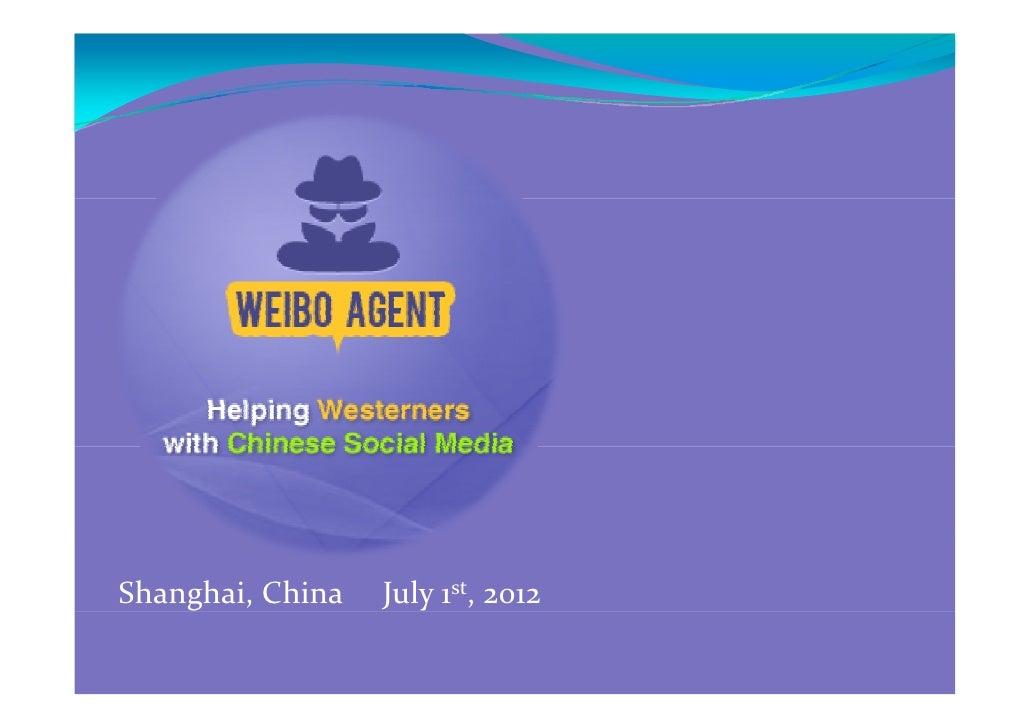 Weibo agent   lean startupmachine - 20120701