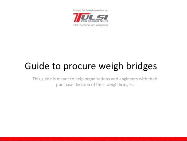 Brilliant  With Theirpurchase Decision Of Their Weigh BridgesGuide To Proc