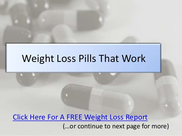 Weight loss pills that work for fast