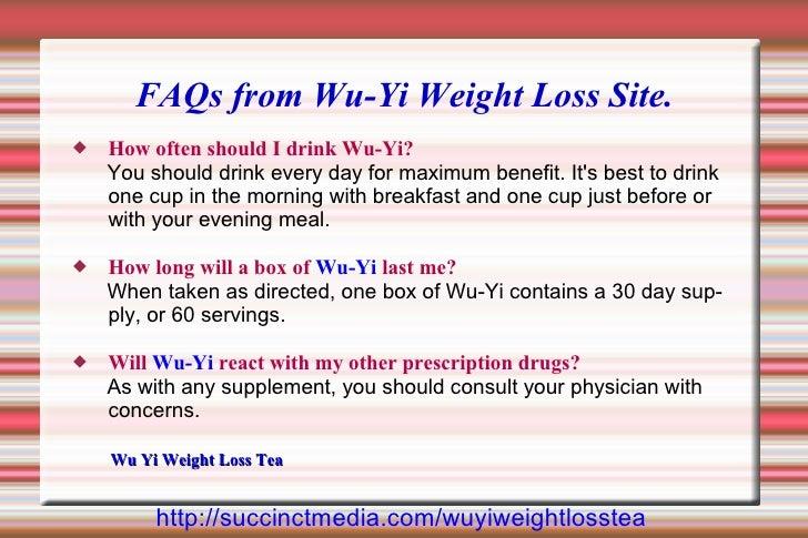 FAQs, Wu-Yi Weight Loss Tea