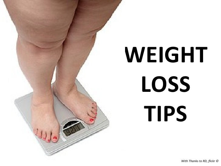 WEIGHT LOSS TIPS With Thanks to RD, flickr ©