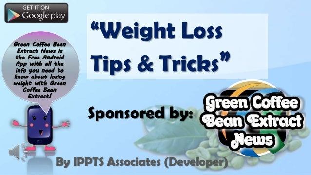 Green Coffee Bean Extract News is the Free Android App with all the info you need to know about losing weight with Green C...