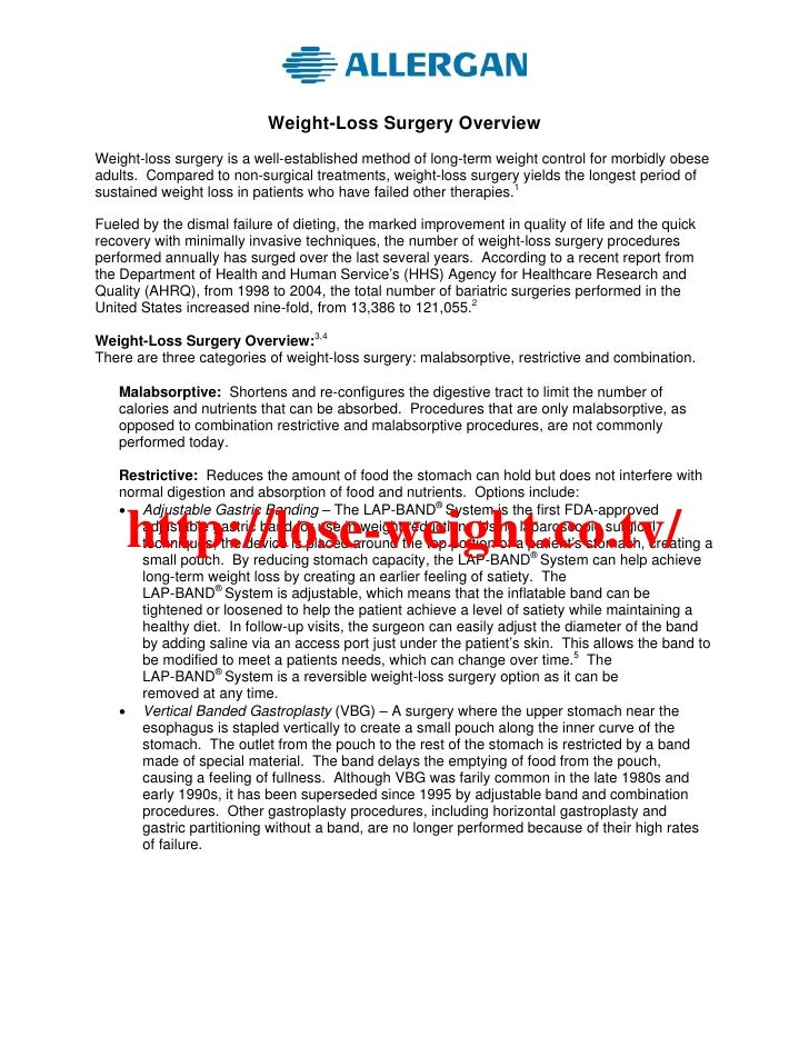 Weight-Loss Surgery Overview Weight-loss surgery is a well-established method of long-term weight control for morbidly obe...