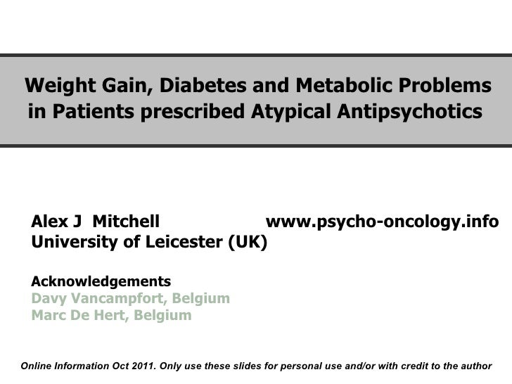 Weight diabetes and metabolic problems in patients taking atypical antipsychotics (ajmitchell)