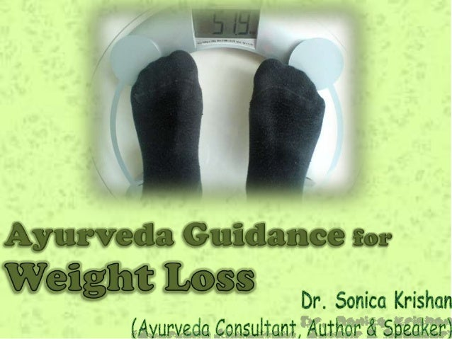 Ayurveda Guidance for Weight loss