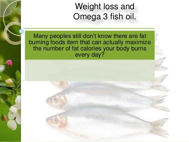 weight loss and omega 3 fish oil