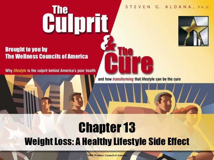 Chapter 13 Weight Loss: A Healthy Lifestyle Side Effect