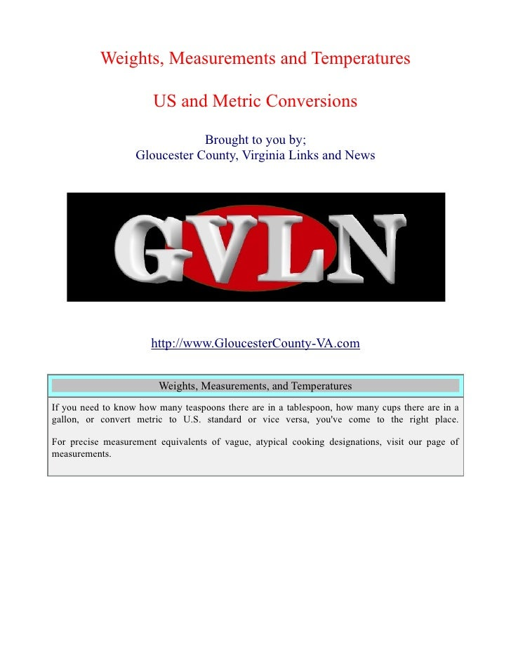 Weights, Measurements and Temperatures                       US and Metric Conversions                               Broug...