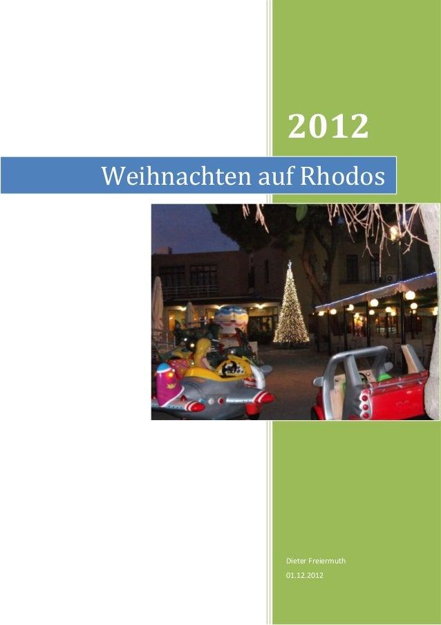 2012Weihnachten auf Rhodos              Dieter Freiermuth              01.12.2012