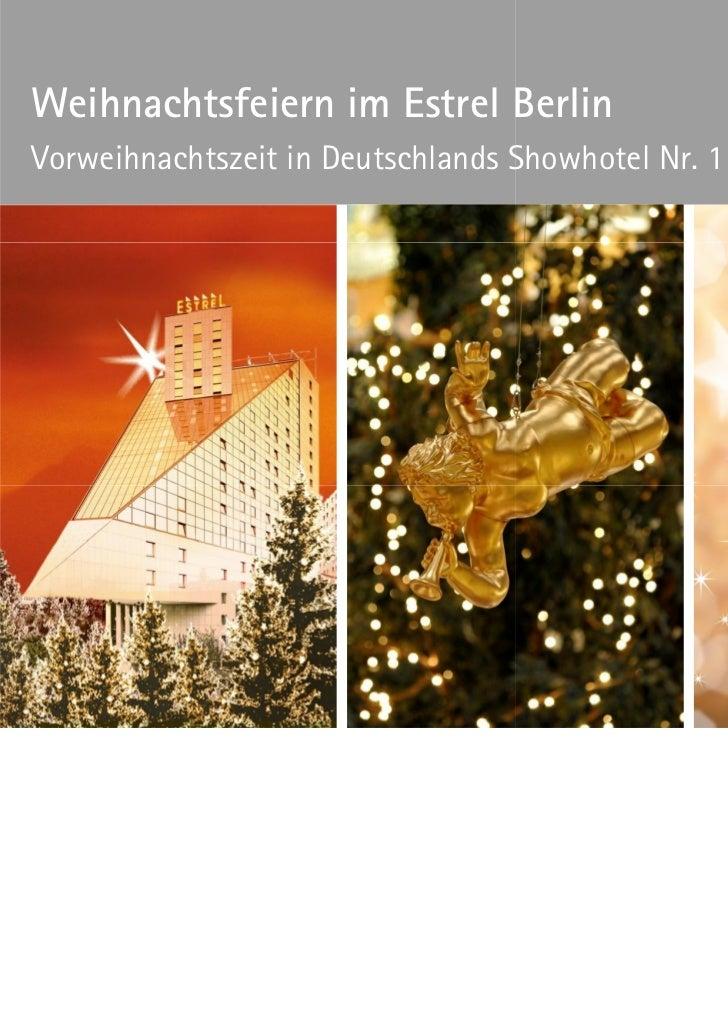 Weihnachtsfeiern im Estrel Berlin