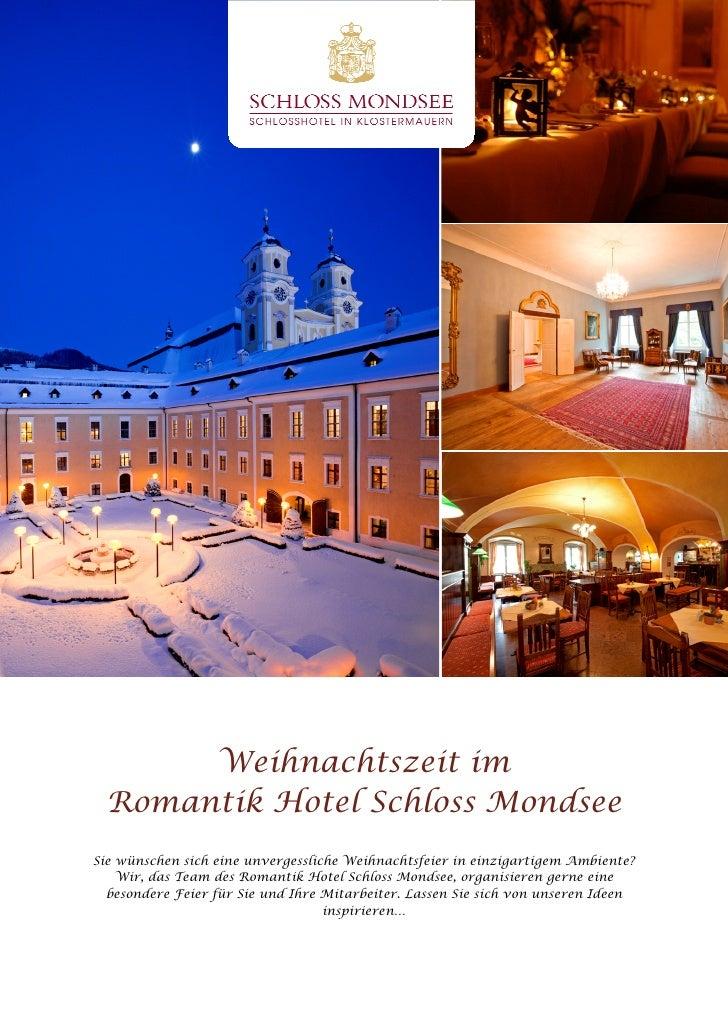 Weihnachtszeit im  Romantik Hotel Schloss MondseeSie wünschen sich eine unvergessliche Weihnachtsfeier in einzigartigem Am...