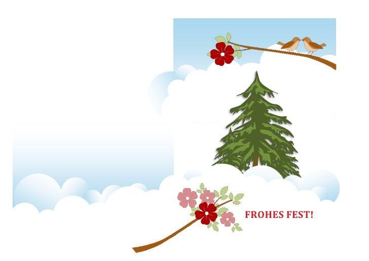 Die besten Wünsche zum diesjährigen Weihnachtsfest