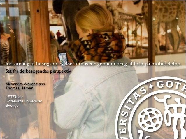Indsamling af besøgsoplevelser i museer gennem brug af foto på mobiltelefon