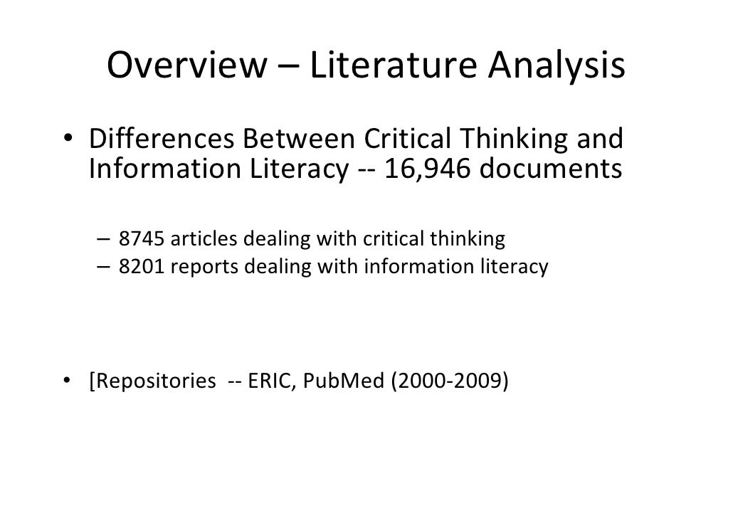 relationship between critical thinking information literacy Purpose ‐ this paper aims to investigate the relationship between information literacy and critical thinking specifically, the connection between the elements of critical thinking as expressed in one university's quality enhancement plan (qep) and the advancing learning transforming scholarship (acrl) information literacy competency standards.