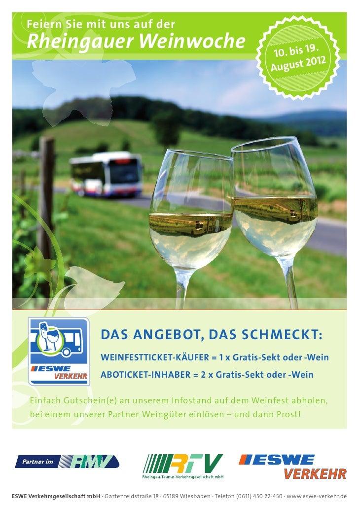 Feiern Sie mit uns auf der     Rheingauer Weinwoche                                                                   10. ...