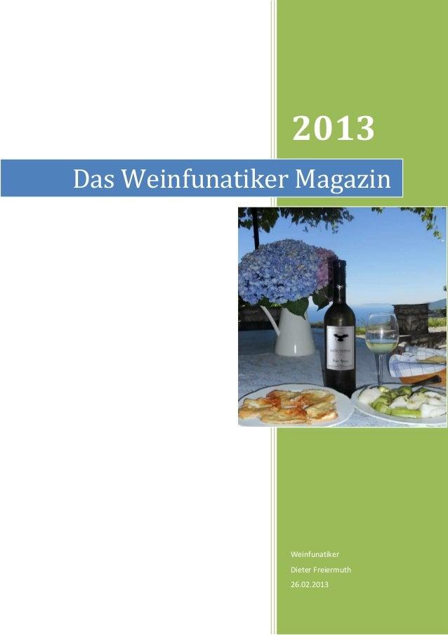 2013Das Weinfunatiker Magazin                 Weinfunatiker                 Dieter Freiermuth                 26.02.2013