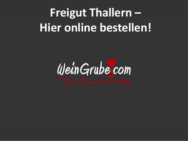 Freigut Thallern – Hier online bestellen!