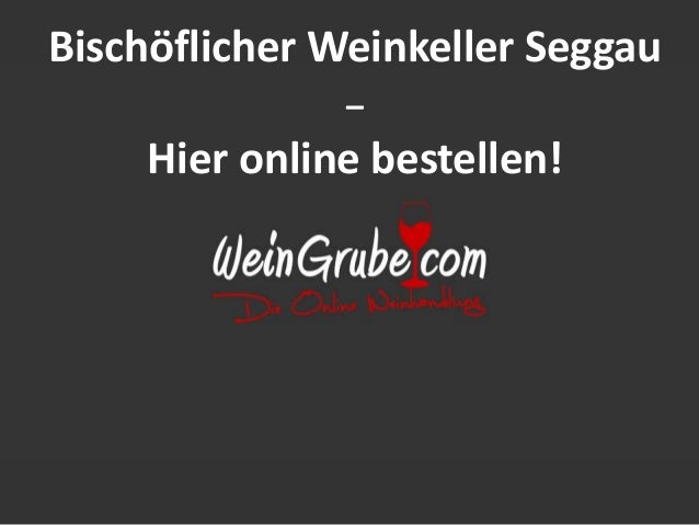 Bischöflicher Weinkeller Seggau – Hier online bestellen!