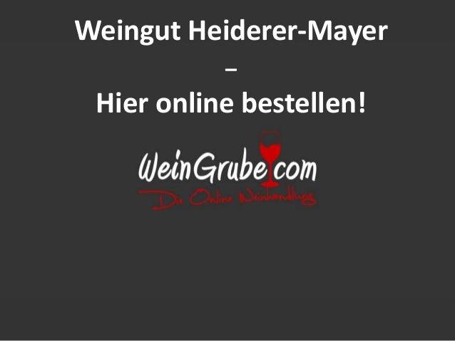 Weingut Heiderer-Mayer  –  Hier online bestellen!