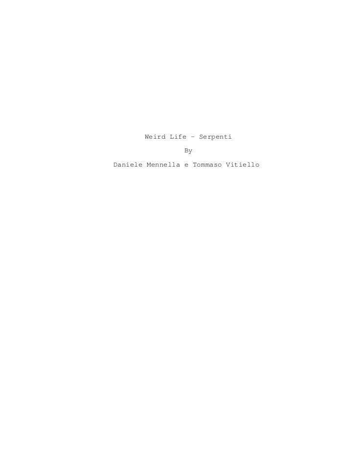 Weird Life - Serpenti                ByDaniele Mennella e Tommaso Vitiello