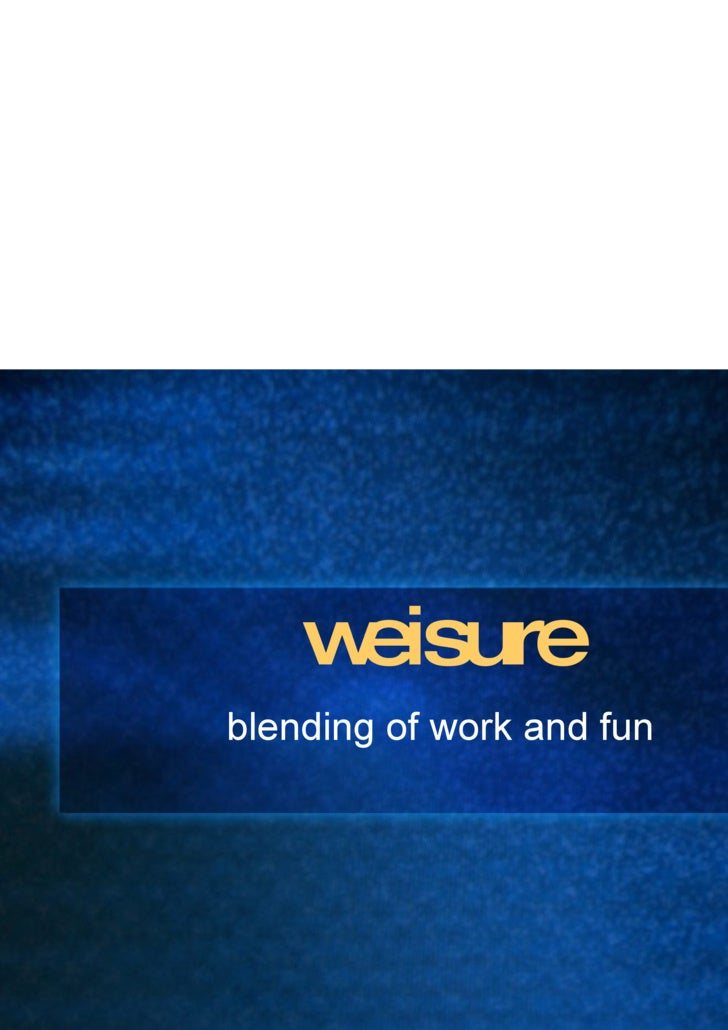 weisure blending of work and fun